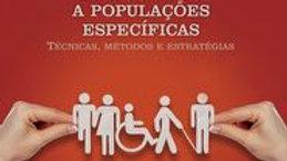 Avaliação Psicológica Direcionada à Populações Específicas - VOL II