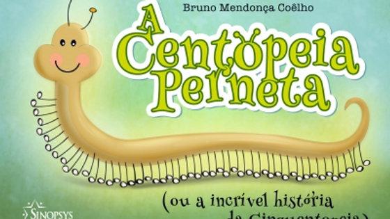 A CENTOPEIA PERNETA (OU A INCRÍVEL HISTÓRIA DA CINQUENTOPEIA)