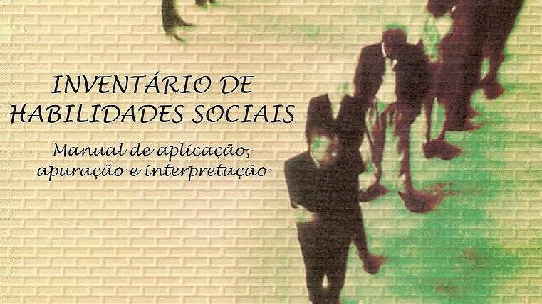 IHS 2 - Inventário de Habilidades Sociais - Caderno de Aplicação