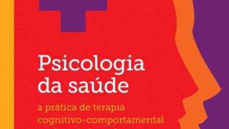 Psicologia da saúde: A prática de terapia cognitivo-comportamental em hospital g