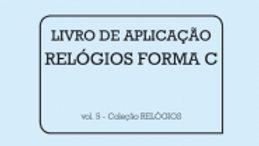 Livro de Aplicação - Relógios Forma C