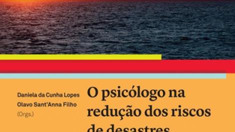 O psicólogo na redução dos riscos de desastres