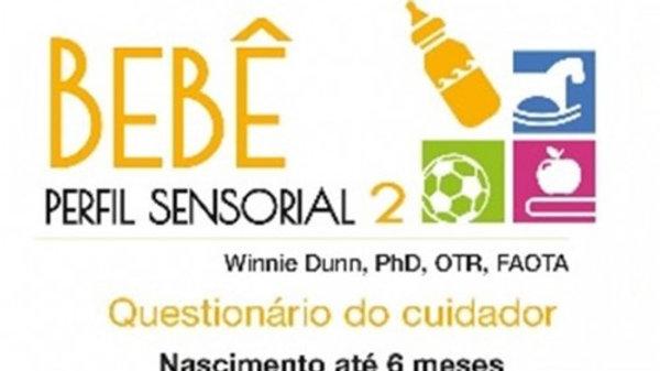 Perfil Sensorial 2 - Referente ao Perfil Sensorial do Bebê