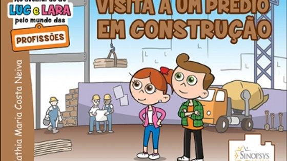 As aventuras de Luc e Lara - Visita a um prédio em construção