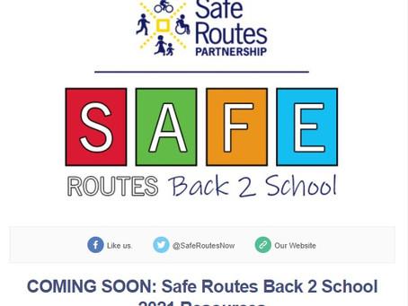 Safe Routes Back 2 School 2021 Resources