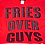 Thumbnail: Blush: Fries Over Guys Tee