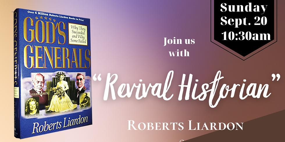 "Author of ""Gods Generals"" Roberts Liardon"