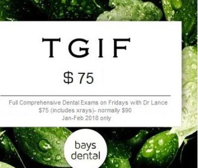 TGIF- $75 Dental Examinations and X-rays