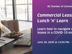 BC Businesses: Questions About Your Rent? Learn All About Commercial Leasing in the COVID-19 Era, Ju