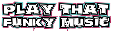 Play That Funky Music - Logo