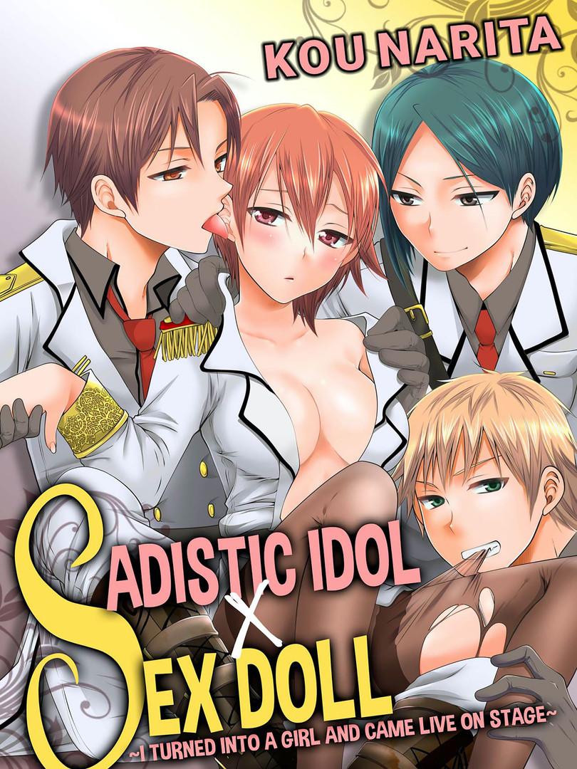 Sadistic Idol x Sex Doll
