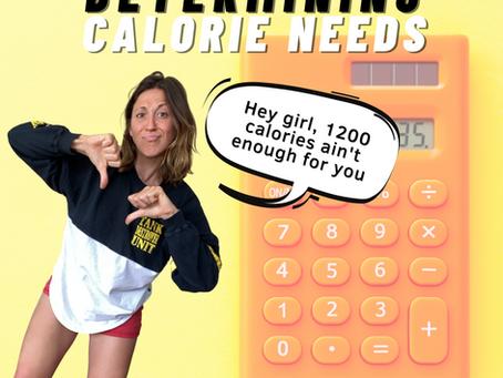 DETERMINING CALORIE NEEDS
