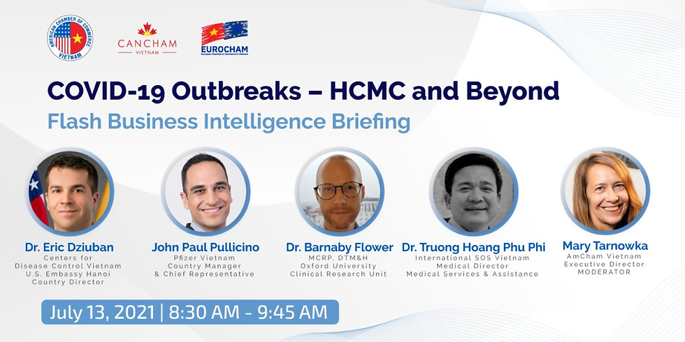 COVID-19 Outbreaks – HCMC and Beyond: Flash Business Intelligence Briefing