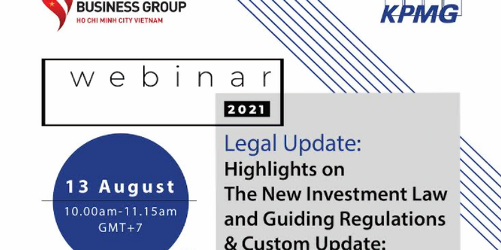 Legal Update: Highlights on The New Investment Law and Guiding Regulations & Custom Update: Decree 18
