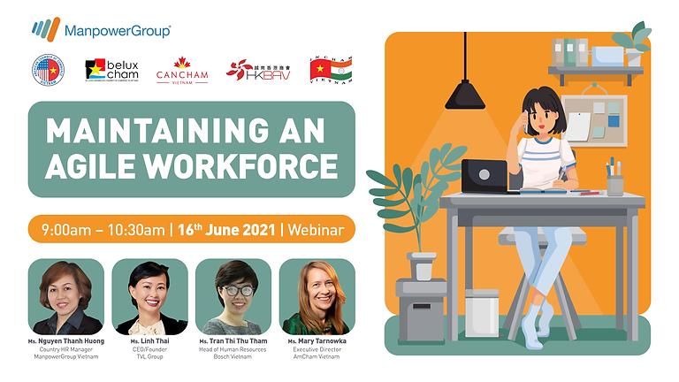 Maintaining an Agile Workforce