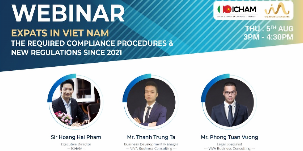 EXPATS IN VIETNAM - The Required Compliance Procedures & New Regulations Since 2021