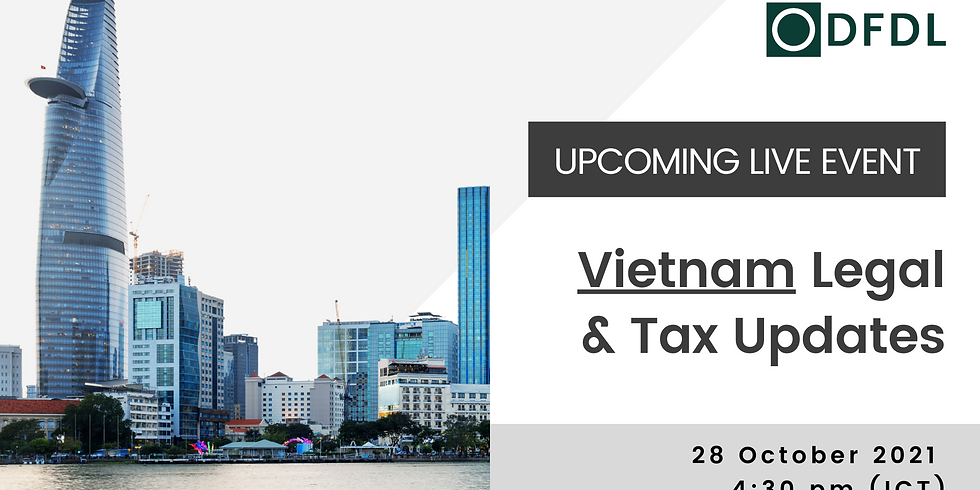 Vietnam Legal & Tax Updates
