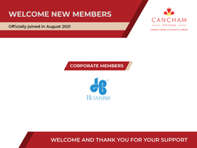 Welcome new CanCham members - August 2021