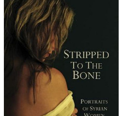 Stripped to the Bone: Portraits of Syrian Women