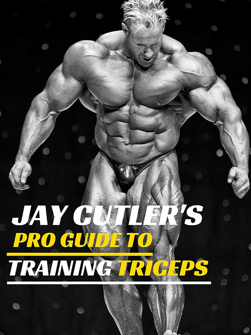 Jay Cutler's Pro Guide to Training Triceps