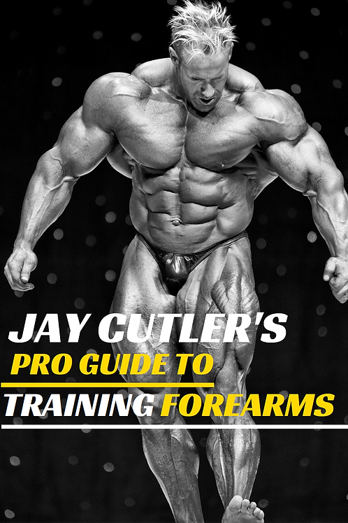 Jay Cutler's Pro Guide to Training Forearms