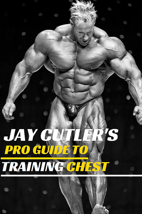 Jay Cutler's Pro Guide to Training Chest