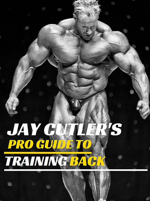 Jay Cutler's Pro Guide to Training Back