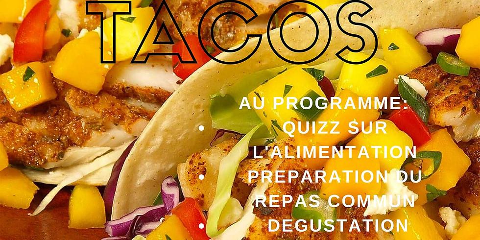 """Atelier """"TACOS"""" : cuisine, santé, alimentation"""