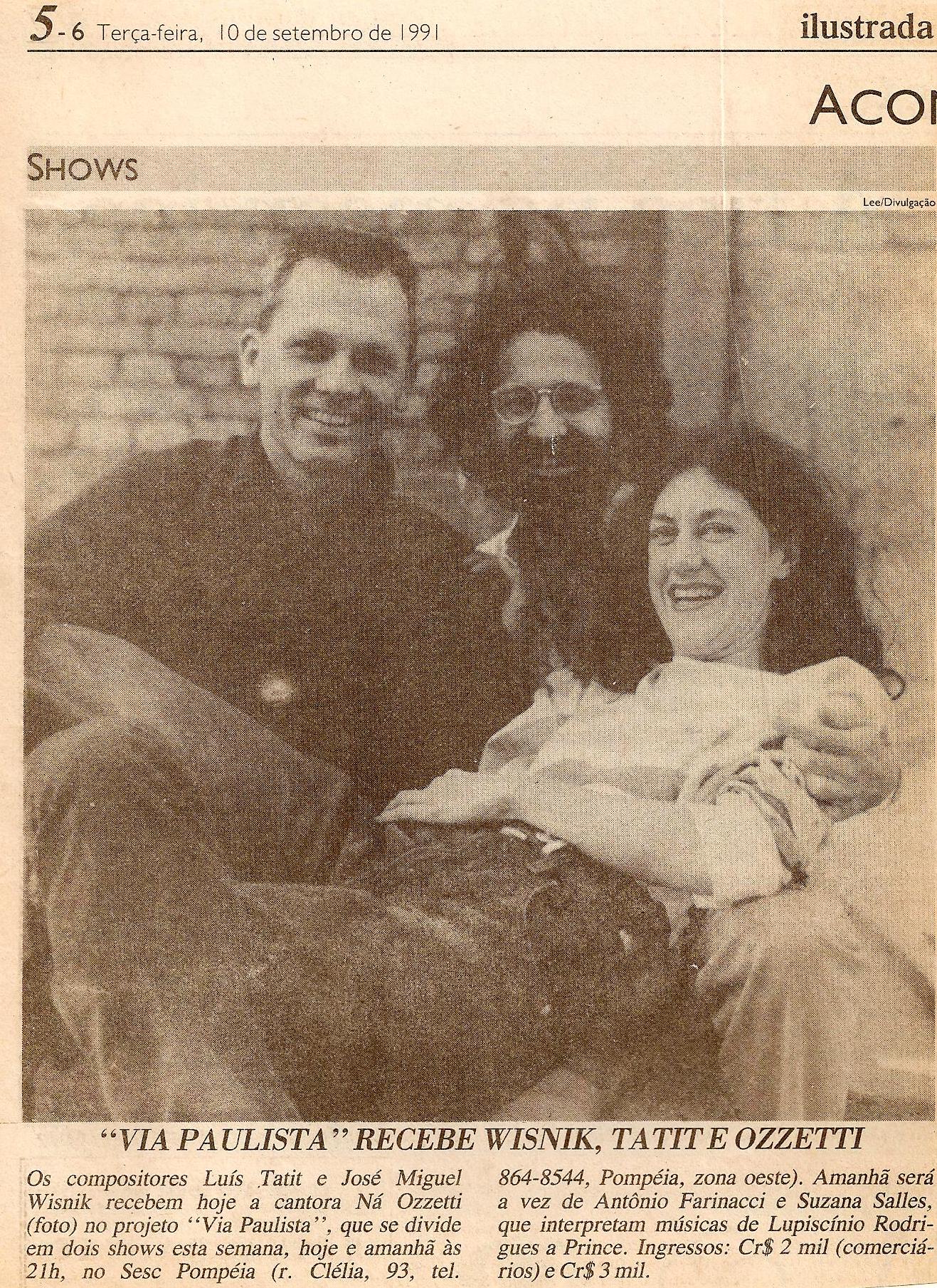 Zé, Tatit e Ná, 1991