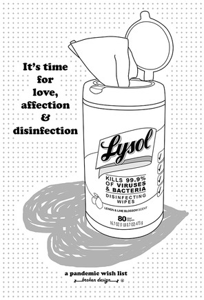 It's time for love, affection & disinfection