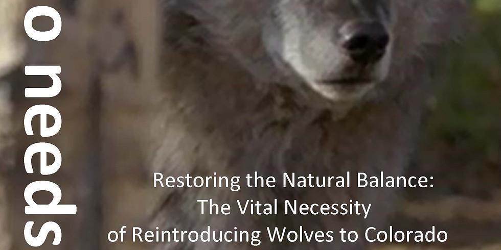 Wolves:  Restoring the Natural Balance