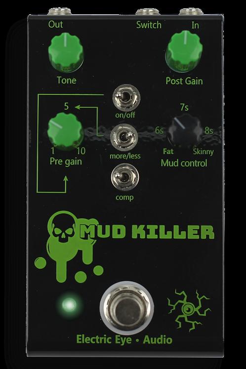 Mud Killer