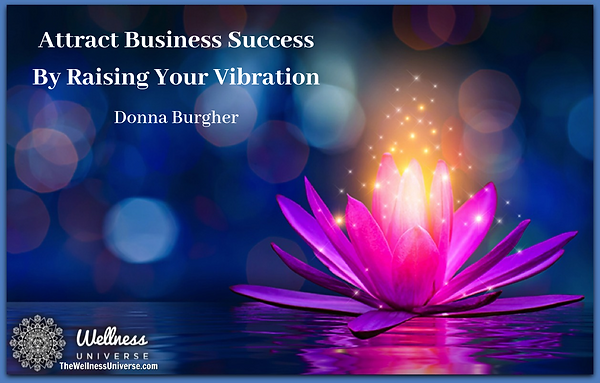 Attract Business Success By Raising Your