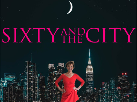 Sixty And The City