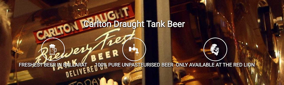 Carlton Draught Tank Beer, The Red Lion Hotel Ballarat Restaurant