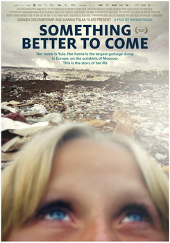'Something Better to Come' is a brilliant and masterful documentary