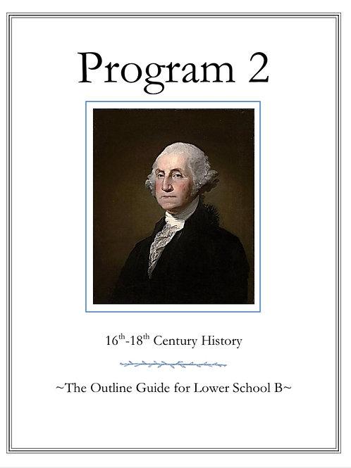 Program 2: The Outline Guide for Lower School B