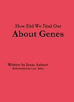How Did We Find Out About Genes Cover.PN