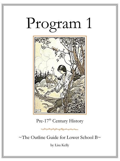 Program 1: The Outline Guide for Lower School B