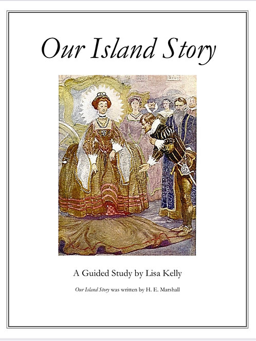 Our Island Story: A Guided Study