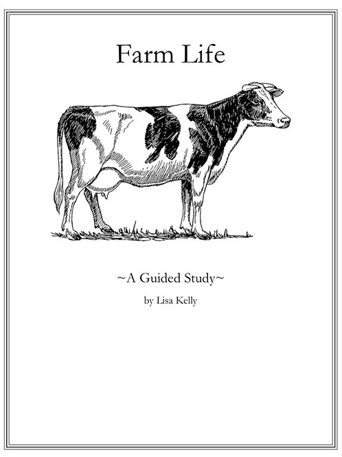 Farm Life: A Guided Study