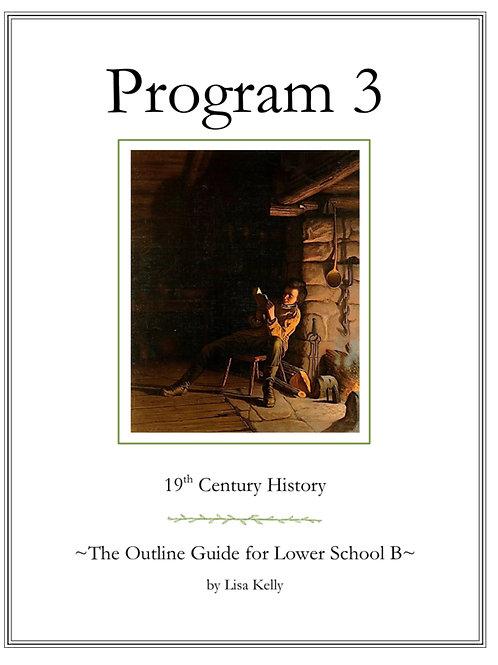 Program 3: The Outline Guide for Lower School B