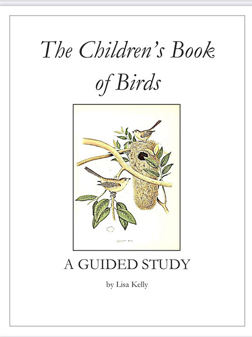 The Children's Book of Birds: A Guided Study