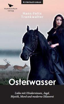 Osterwasser - Hans-Felix Trunkwalter