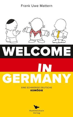 Welcome in Germany - Frank-Uwe Mattern