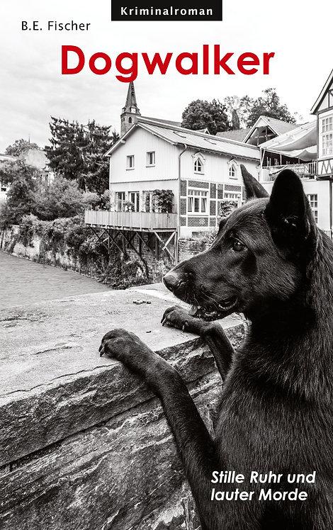 Dogwalker - B. E. Fischer