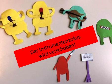 Der Instrumenten-Zirkus wird verschoben!