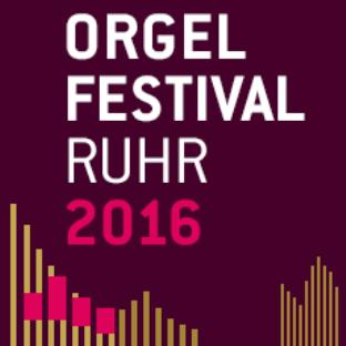 25.06.2016 : Orgel Festival Ruhr