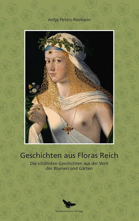 Geschichten aus Floras Reich - Antje Peters-Reimann