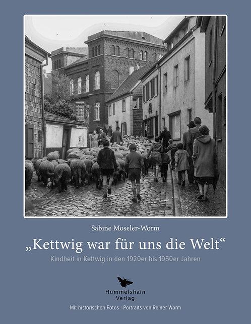 """""""Kettwig war für uns die Welt"""" - Sabine Moseler-Worm"""